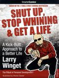 Shut Up, Stop Whining and Get a Life GN (2011) 1-1ST