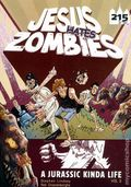 Jesus Hates Zombies A Jurassic Kinda Life GN (2011) 2-1ST
