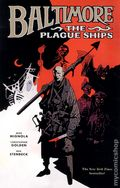Baltimore The Plague Ships TPB (2011 Dark Horse) 1-1ST