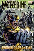 Wolverine The Best There Is Broken Quarantine HC (2011) 1-1ST