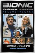 Bionic Book SC (2012) The Six Million Dollar Man/Bionic Woman Reconstructed 1-1ST
