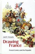Drawing France HC (2010 UPM) French Comics and the Republic 1-1ST