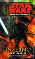Star Wars Legacy of the Force Inferno PB (2008 Del Rey Novel) 1-REP