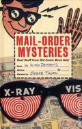 Mail-Order Mysteries HC (2011 Insight) Real Stuff from Old Comic Book Ads 1-1ST