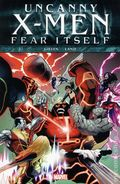 Fear Itself Uncanny X-Men HC (2012 Marvel) 1-1ST
