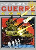 Les Meilleures Histoires De Guerre Coree HC (1984 French Edition) The Best War Stories From Korea 1-1ST