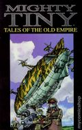 Mighty Tiny Tales of the Old Empire TPB (1996 AP) 1-1ST