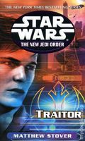 Star Wars The New Jedi Order Traitor PB (2002 Del Rey Novel) 1-REP