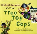 Michael Recycle and the Tree Top Cops HC (2012 IDW) 1-1ST