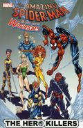 Amazing Spider-Man and the New Warriors The Hero Killers TPB (2012 Marvel) 1-1ST