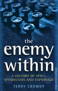 Enemy Within SC (2006 Osprey) A History of Spies, Spymasters and Espionage 1-1ST