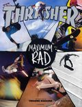 Thrasher Maximum Rad SC (2012 Universe) The Iconic Covers of Thrasher Magazine 1-1ST