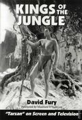 Kings of the Jungle Illustrated SC (2012 McFarland) Tarzan on Screen and Television 1-1ST