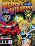 How to Draw Comic Book Heroes and Villains SC (1995 Watson-Guptill) 1-REP