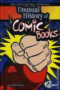 Captivating Creative Unusual History of Comic Books HC (2011 Capstone) 1-1ST