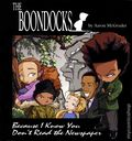 Boondocks Because I Know You Don't Read the Paper TPB (2000) 1-REP