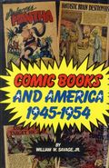 Comic Books and America 1945-1954 HC (1990) 1-1ST