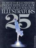 Illustrators 25 HC (1984) The Society of Illustrators Twenty Fifth Annual of American Illustration 1-1ST