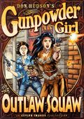 Gunpowder Girl and the Outlaw Squaw GN (2005) 1-1ST