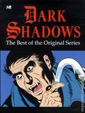Dark Shadows The Best of the Original Series TPB (2012 Hermes Press) 1-1ST