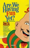 Are We Having Fun Yet? TPB (1994 FB) Zippy the Pinhead's 29 Day Guide to Random Activities and Arbitrary Donuts 1-1ST