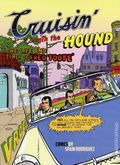 Crusin' with the Hound GN (2012 Fantagraphics) The Life and Times of Fred Toote' 1-1ST