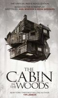 Cabin in the Woods PB (2012 Titan Books) The Official Movie Novelization 1-1ST