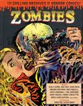 Zombies: The Chilling Archives of Horror Comics HC (2012 IDW) 1-1ST