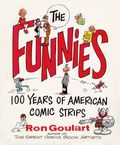 Funnies 100 Years of American Comic Strips SC (1995) 1-1ST
