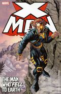 X-Man The Man Who Fell to Earth TPB (2012 Marvel) 1-1ST