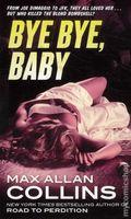 Bye Bye, Baby PB (2012 A Nathan Heller Novel) 1-1ST