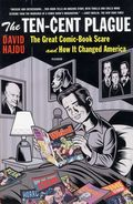 Ten Cent Plague SC (2009 Novel) The Great Comic Book Scare and How it Changed America 1-1ST
