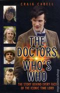 Doctors Who's Who The Story Behind Every Face of the Iconic Time Lord SC (2012 JBP) 1-1ST