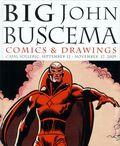 Big John Buscema: Comics and Drawing HC (2012 IDW) 1-1ST
