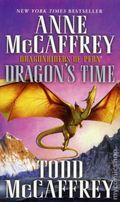 Dragon's Time PB (2012 A Dragonriders of Pern Novel) 1-1ST