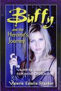 Buffy and the Heroine's Journey SC (2012) 1-1ST