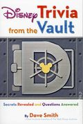 Disney Trivia from the Vault SC (2012) Secrets Revealed and Questions Answered 1-1ST