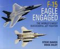 F-15 Eagle Engaged: The World's Most Successful Jet Fighter HC (2007 Osprey) 1-1ST
