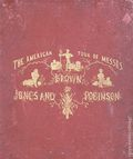 American Tour of Messrs Brown, Jones and Robinson (D. Appleton & Co. 1872) 1-1ST