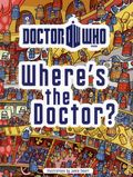 Doctor Who Where's the Doctor HC (2012 BBC) 1-1ST