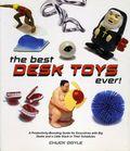 Best Desk Toys Ever SC (2003 Lyons Press) 1-1ST