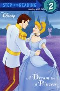 Dream for a Princess SC (2005 Step into Reading Book) Disney Princess 1-1ST