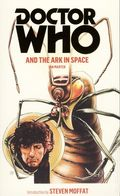 Doctor Who and the Ark in Space PB (2012 Novel) 1-1ST