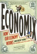 Economix: How Our Economy Works (and Doesn't Work) in Words and Pictures SC (2012) 1-1ST