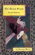 Desert Peach Foreign Relations TPB (1994) 1-1ST