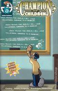 Champion of Children After School Special (2001 Ghostwerks) 1