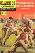 Classics Illustrated 045 Tom Brown's School Days (1948) 3