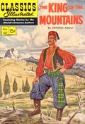 Classics Illustrated 127 The King of the Mountains (1955) 1