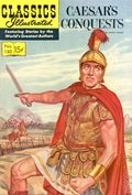 Classics Illustrated 130 Caesar's Conquests (1956) 1