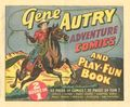Gene Autry Adventure Comic and Play Fun Book (1947) 1947